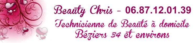 Beauty Chris - Technicienne de Beauté à domicile Béziers 34 et environs - 06.87.12.01.39
